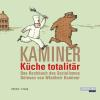 Hörbuch Cover: Küche totalitär (Download)