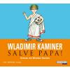 Hörbuch Cover: Salve Papa! (Download)
