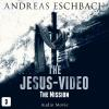 Hörbuch Cover: The Jesus-Video, Episode 3: The Mission (Audio Movie) (Download)