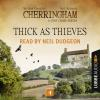 Hörbuch Cover: Thick as Thieves - Cherringham - A Cosy Crime Series: Mystery Shorts 4 (Unabridged) (Download)