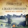 Hörbuch Cover: A Deadly Confession - Cherringham - A Cosy Crime Series: Mystery Shorts 10 (Unabridged) (Download)