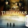 Hörbuch Cover: Three Oaks, Folge 6: Cahills Männer (Download)