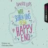 Hörbuch Cover: Wir sehen uns beim Happy End (Download)