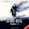 Hörbuch Cover: The Jesus-Deal Collection, Episode 02: Episodes 01-04 (Audio Movie) (Download)