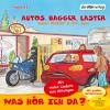 Hörbuch Cover: Was hör ich da? Autos, Bagger, Laster (Download)