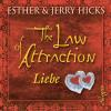 Hörbuch Cover: The Law of Attraction, Liebe und das Gesetz der Anziehung (Download)