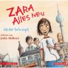 Hörbuch Cover: Zara, Folge 1: Alles neu (Download)