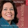 Hörbuch Cover: Sei dir wichtig! - Extreme Self-Care (Download)