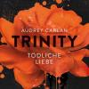 Hörbuch Cover: Trinity - Tödliche Liebe (Download)