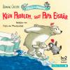 Hörbuch Cover: Kein Problem, sagt Papa Eisbär (Download)
