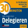 Hörbuch Cover: 30 Minuten Delegieren (Download)