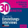 Hörbuch Cover: 30 Minuten Einstellungsinterviews (Download)