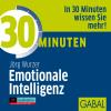 Hörbuch Cover: 30 Minuten Emotionale Intelligenz (Download)
