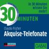 Hörbuch Cover: 30 Minuten Akquise-Telefonate (Download)