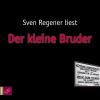 Hörbuch Cover: Der kleine Bruder (Download)