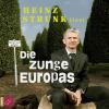 Hörbuch Cover: Die Zunge Europas (Download)