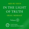 Hörbuch Cover: In the Light of Truth - The Grail Message (Download)