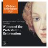 Hörbuch Cover: Women of the Protestant Reformation (Download)