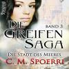Hörbuch Cover: Die Greifen-Saga, Band 3 (Download)