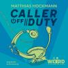 Hörbuch Cover: Caller off Duty (Download)