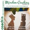 Hörbuch Cover: Märchen-Coaching für Kinder (Download)