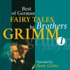 Hörbuch Cover: Best of German Fairy Tales by Brothers Grimm I (German Fairy Tales in English) (Download)