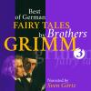 Hörbuch Cover: Best of German Fairy Tales by Brothers Grimm III (German Fairy Tales in English) (Download)