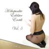 Hörbuch Cover: Höhepunkte Edelster Erotik - Vol. 5 (Download)