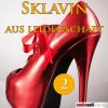 Hörbuch Cover: Sklavin aus Leidenschaft Vol.2 (Download)
