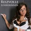Hörbuch Cover: Reizvolle Lehrerinnen (Download)