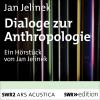 Hörbuch Cover: Dialoge zur Anthropologie (Download)