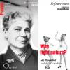 Hörbuch Cover: Why Fight Nature? Ida Rosenthal und die Maidenform (Download)