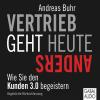 Hörbuch Cover: Vertrieb geht heute anders (Download)
