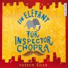 Hörbuch Cover: Ein Elefant für Inspector Chopra (Download)