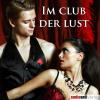 Hörbuch Cover: Im Club der Lust (Download)