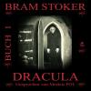 Hörbuch Cover: Dracula (Buch 1) (Download)