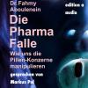 Hörbuch Cover: Die Pharma-Falle (Download)