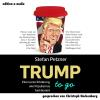 Hörbuch Cover: Trump to go (Download)