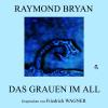 Hörbuch Cover: Das Grauen im All (Download)