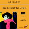 Hörbuch Cover: Der Lockruf des Goldes (Download)