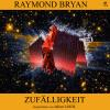 Hörbuch Cover: Zufälligkeit (Download)