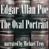 Hörbuch Cover: The Oval Portrait (Download)