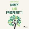 Hörbuch Cover: Money and Prosperity 1 (Unabridged) (Download)