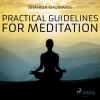 Hörbuch Cover: Practical Guidelines for Meditation (Unabridged) (Download)