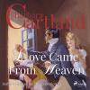 Hörbuch Cover: Love Came from Heaven - The Pink Collection 56 (Unabridged) (Download)