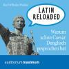 Hörbuch Cover: Latin Reloaded (Ungekürzt) (Download)