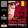Hörbuch Cover: The Global Empire - Futurica Trilogy 2 (Unabridged) (Download)